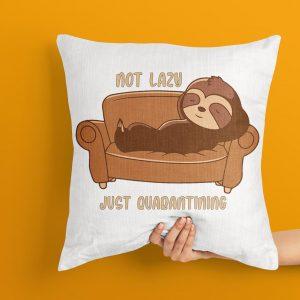 I am Not Lazy Just Qurantine Cushion, Qurantine Cushion